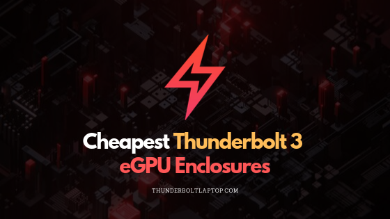cheapest_thunderbolt_3_egpu_featured