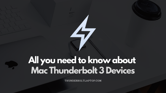 Apple Thunderbolt 3: All you need to know about Mac Thunderbolt 3 Devices 75
