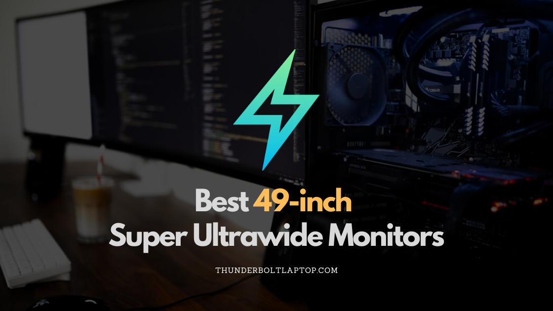 Best 49-inch Super Ultrawide Monitors (Reviewed December 2019) 59