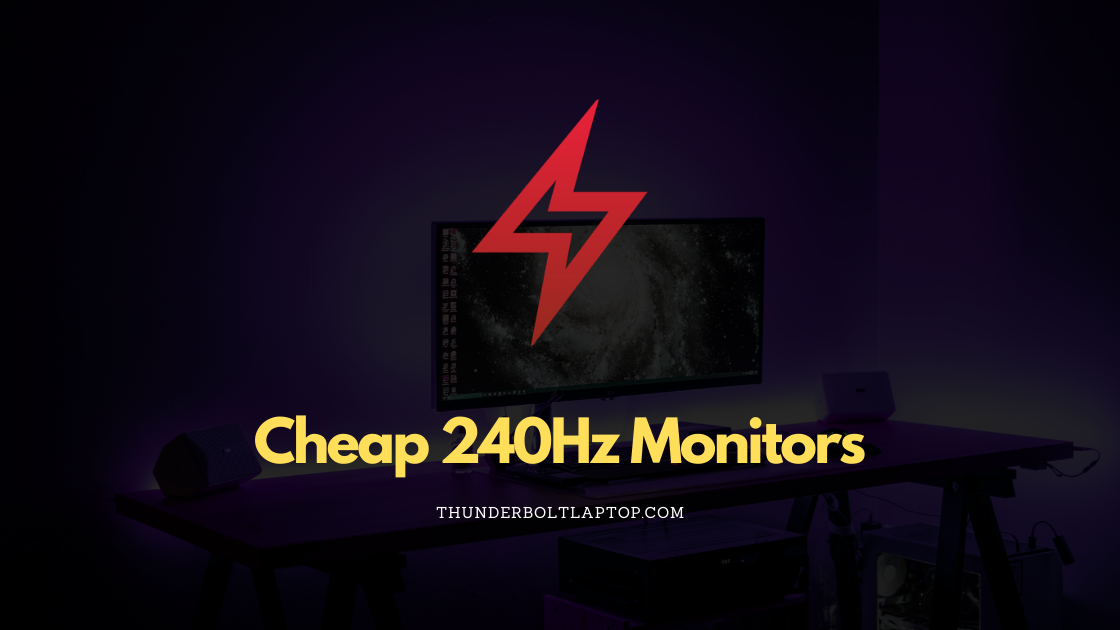 Cheap 240Hz Monitors (Reviewed December 2019) 67
