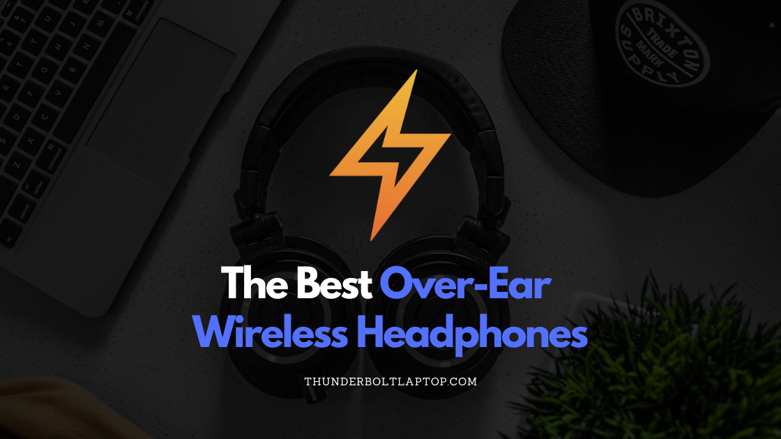 The 10 Best Over-Ear Wireless Headphones (Reviewed December 2019) 24
